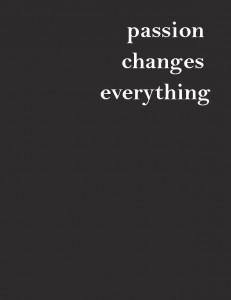 passion change