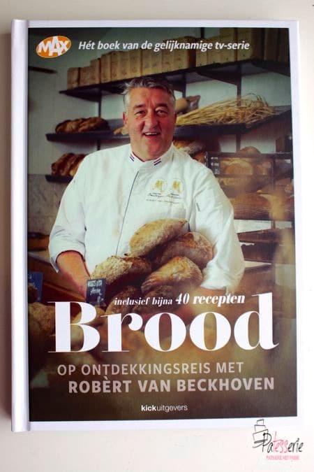 Boekentip: Brood, op ontdekkingsreis met Robèrt van Beckhoven