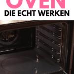 oven schoonmaken, hoe maak ik mijn oven schoon, schone oven.
