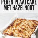 perencake met hazelnoten in een vierkante bakvorm